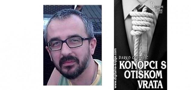 Zlatko Jelisavac o knjizi Darka Cvijetića: Konopci s otiskom vrata