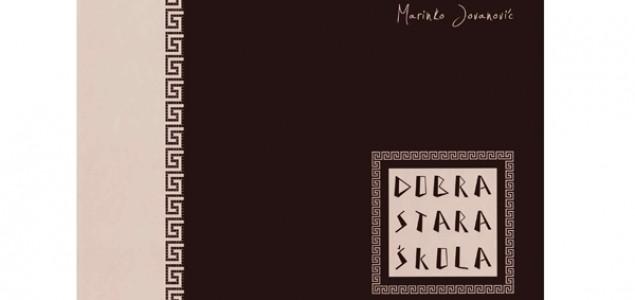 Promocija knjige Marinka Jovanovića DOBRA STARA ŠKOLA