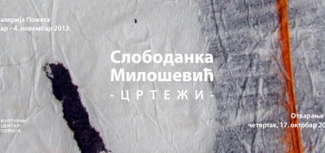 Slobodanka Milošević CRTEŽI – Gradska galerija Požega