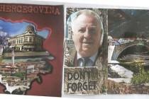U duši mi je Bosna i Hercegovina, al' na srcu moja Bosna!