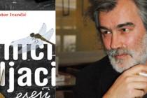 Nova knjiga Viktora Ivančića: Priče koje zovu na pobunu