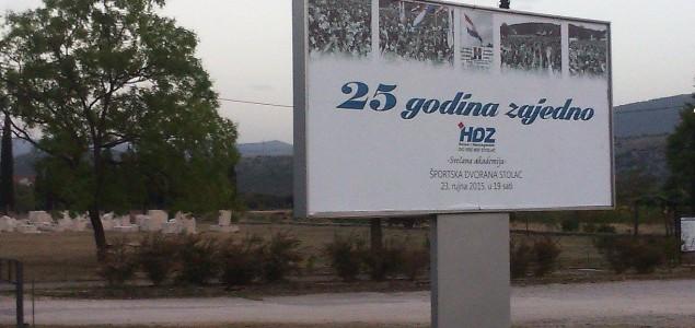 HDZ BiH Stolac slavi 25 godina kontinuiranog uništavanja Stoca