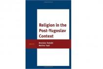 Feljton: Religija u post-jugoslavenskom kontekstu