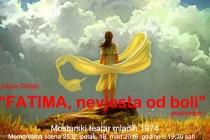 """Praizvedba teksta """"Fatima, nevjesta od boli"""""""