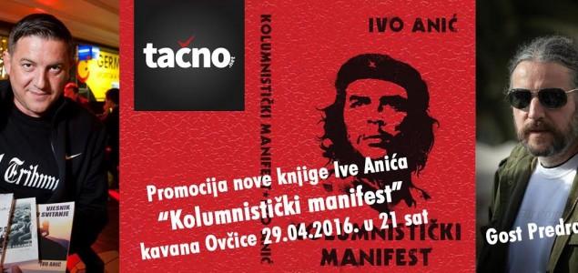"Promocija knjige   ""Kolumnistički manifest""; zbirke kolumni s portala Tačno.net"