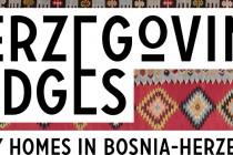 Kulturno ljeto u Herzegovina lodges: kulturne poslastice