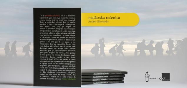 """Promocija knjige Andreja Nikolaidisa """"Mađarska rečenica"""" u Sarajevu"""