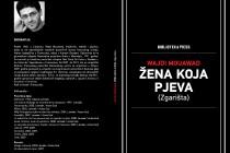 """Promocija knjige """"Žena koja pjeva zgarišta"""" u utorak na Maloj sceni Sead Bejtović Malecni"""