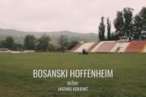 Jasenko Korjenić i 'Bosanski Hoffenheim'