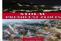 Uskoro iz štampe izlazi knjiga Stolac Prešućeni zločin