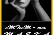 """eMTeeM – ove MASKE """"Nijemom kriku"""" i """"Miru"""""""