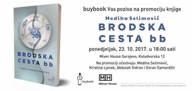 """Promocija knjige """"Brodska cesta bb"""" Medihe Selimović"""