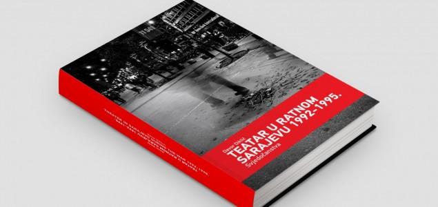 """U Mostaru promocija knjige  """"Teatar u ratnom Sarajevu 1992. – 1995., svjedočanstva"""""""