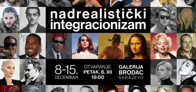 Izložba Nadrealističkog integracionizma