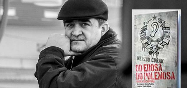 """OTKAZANO: Promocija knjige """"Od erosa do polemosa. Knjiga razgovora"""" Nerzuka Ćurka u Mostaru"""