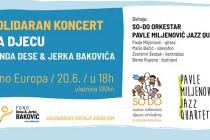 SOLIDARAN KONCERT za djecu fonda Dese & Jerka Bakovića