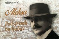 Mišo Marić: Aleksa – podsjetnik na ljubav