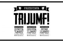 """Premijerne izvedbe predstave """"TRIJUMF!"""" u Mostaru"""