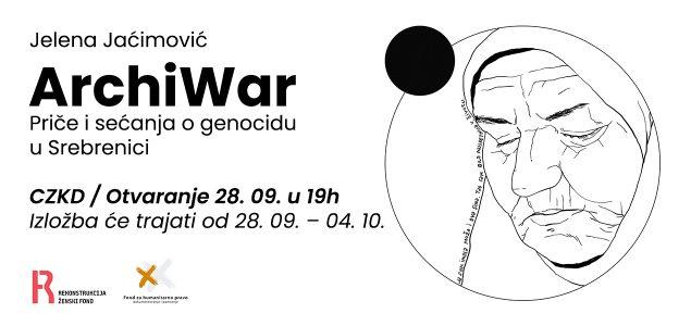 """Otvaranje izložbe Jelene Jaćimović """"ArchiWar: Priče i sećanja o genocidu u Srebrenici"""""""
