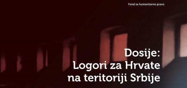 """Dosije """"Logori za Hrvate na teritoriji Srbije"""""""